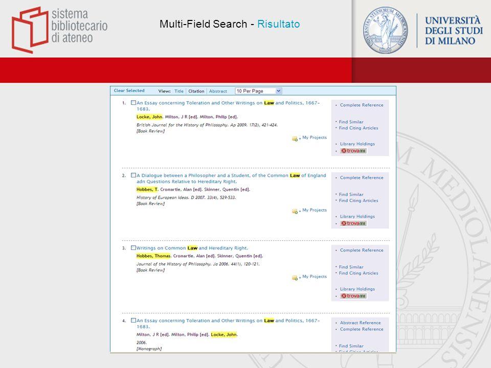 Search History La finestra Search History presenta la cronologia della ricerca effettuata.