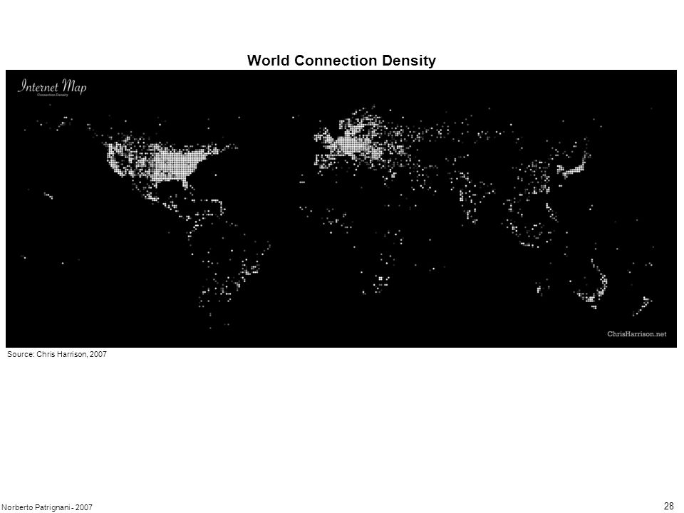 28 Norberto Patrignani - 2007 Source: Chris Harrison, 2007 World Connection Density