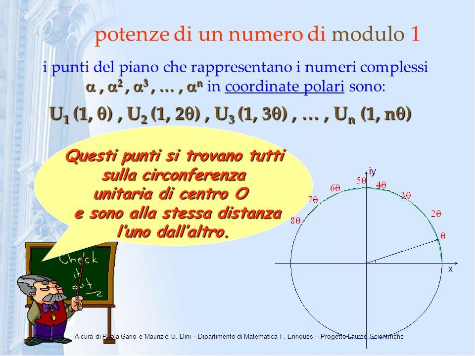 A cura di Paola Gario e Maurizio U. Dini – Dipartimento di Matematica F. Enriques – Progetto Lauree Scientifiche, 2, 3, …, n i punti del piano che rap