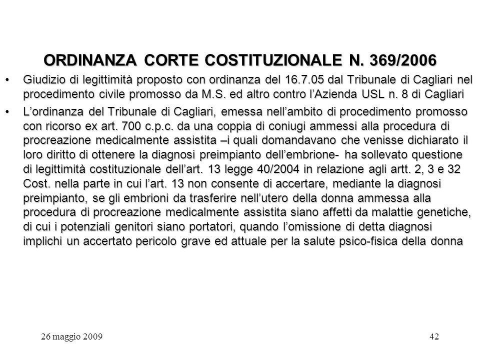 26 maggio 200942 ORDINANZA CORTE COSTITUZIONALE N.