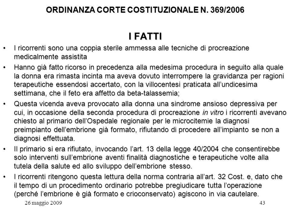 26 maggio 200943 ORDINANZA CORTE COSTITUZIONALE N.