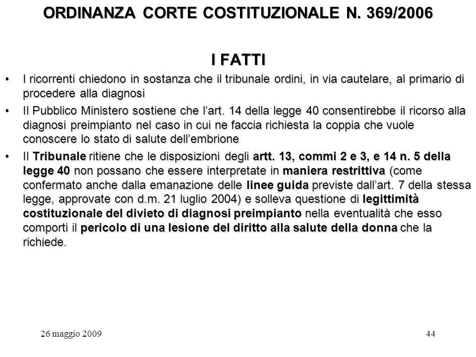 26 maggio 200944 ORDINANZA CORTE COSTITUZIONALE N.