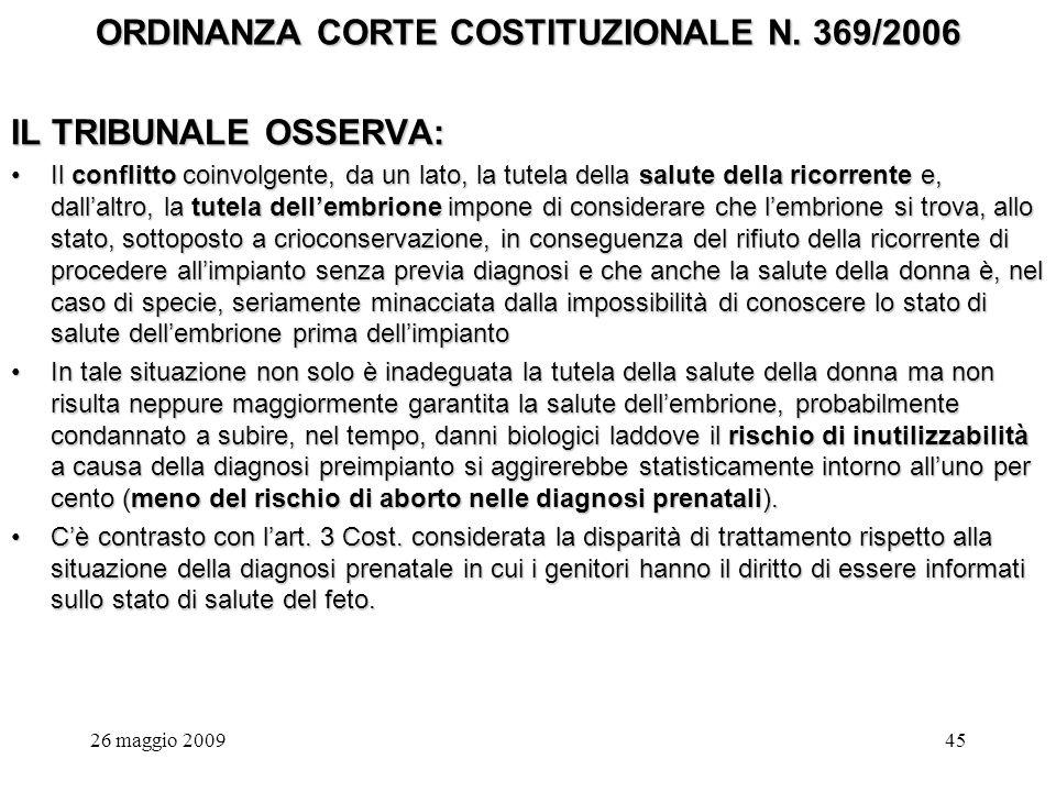 26 maggio 200945 ORDINANZA CORTE COSTITUZIONALE N.