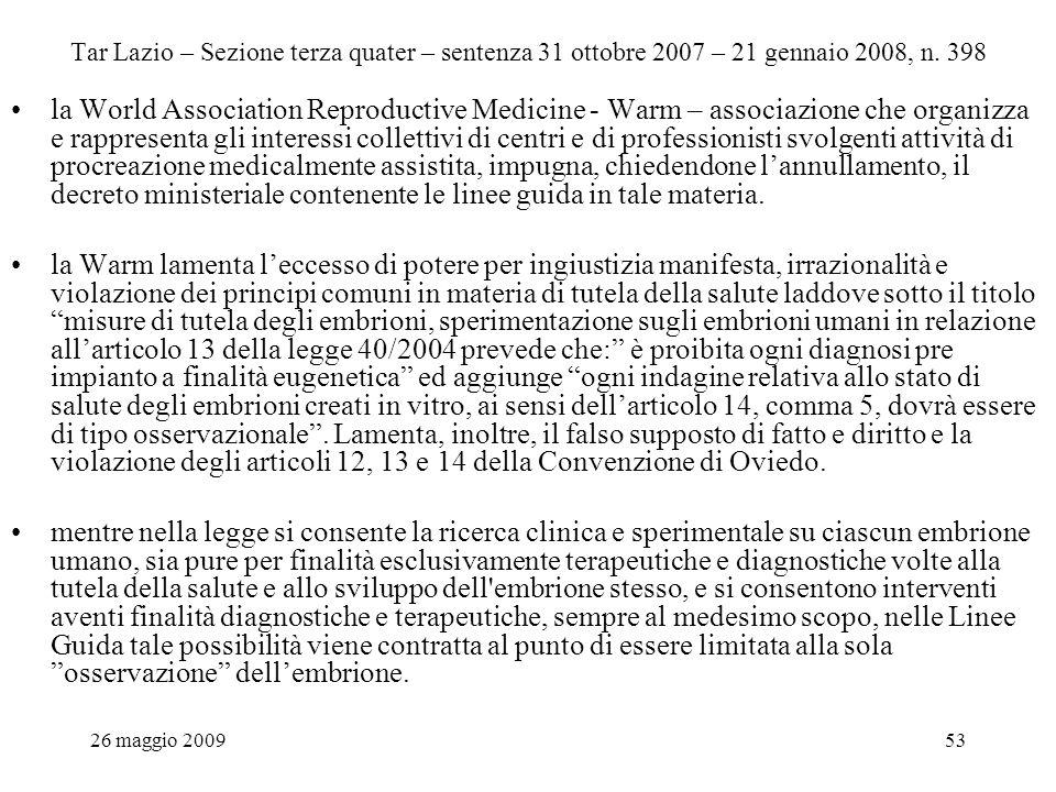 26 maggio 200953 Tar Lazio – Sezione terza quater – sentenza 31 ottobre 2007 – 21 gennaio 2008, n.