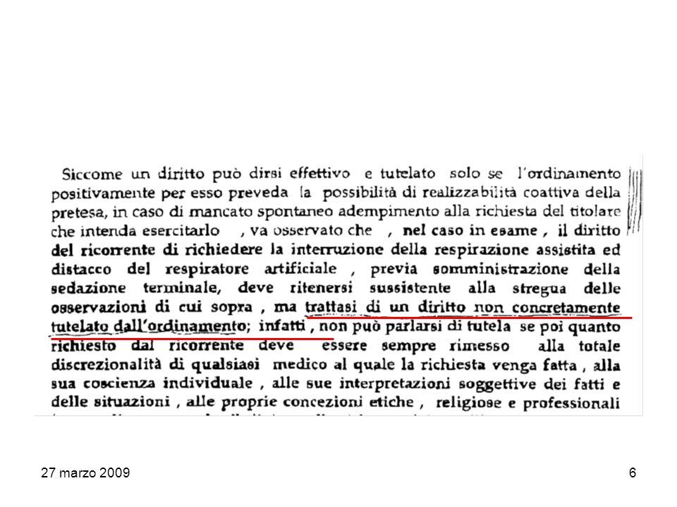 27 marzo 200927 Corso integrativo al Corso di Diritto CostituzionaleAnno Accademico 2008-2009 Nuovi diritti di libertàProf.ssa Valentina Sellaroli SENTENZA GUP ROMA QUALE E IL LIMITE.