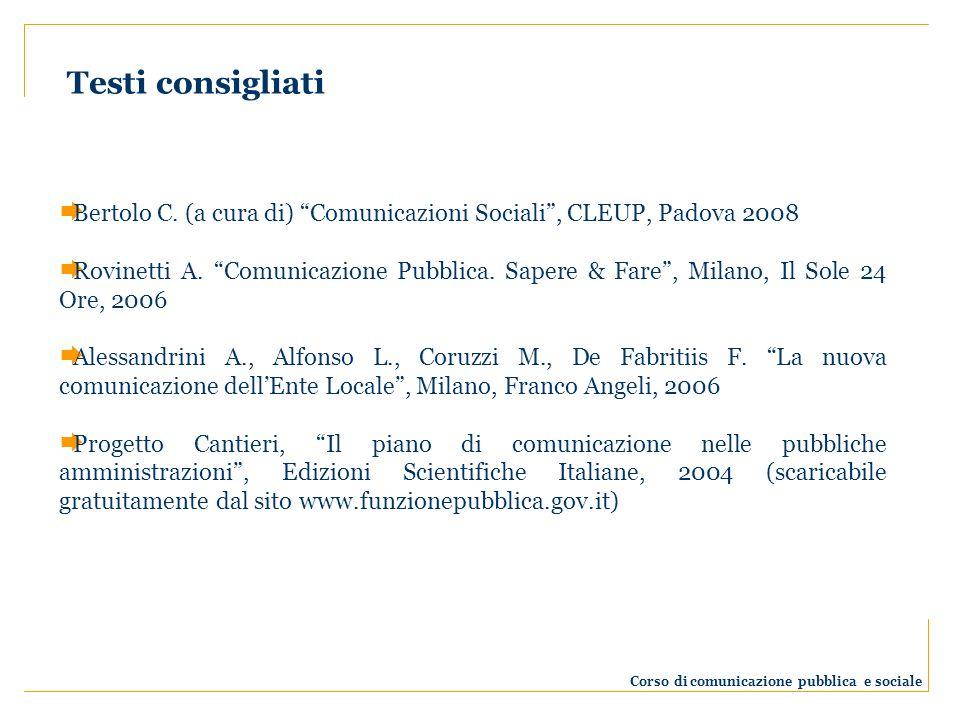 Testi consigliati Corso di comunicazione pubblica e sociale Bertolo C.