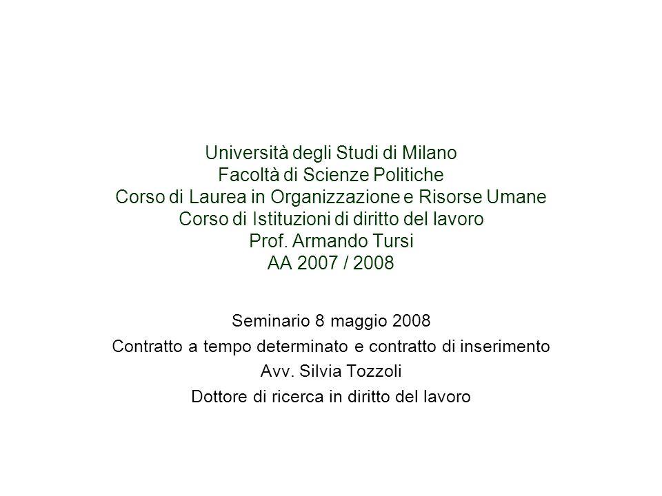 Università degli Studi di Milano Facoltà di Scienze Politiche Corso di Laurea in Organizzazione e Risorse Umane Corso di Istituzioni di diritto del lavoro Prof.