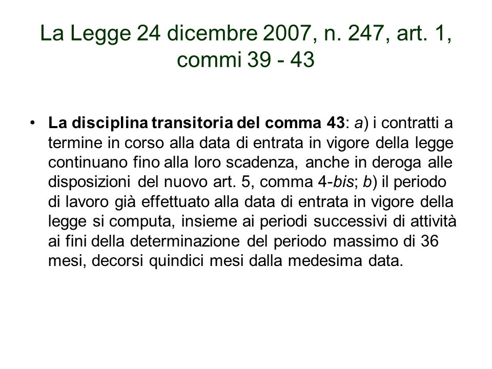La Legge 24 dicembre 2007, n. 247, art.