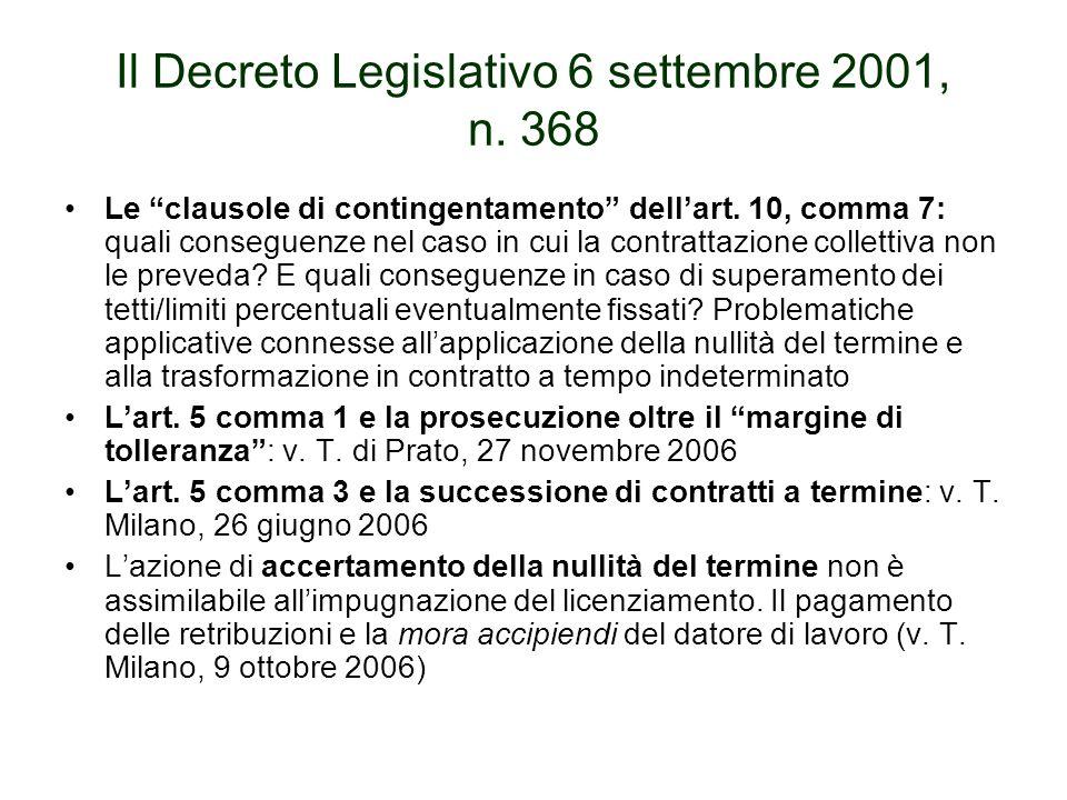 Il Decreto Legislativo 6 settembre 2001, n. 368 Le clausole di contingentamento dellart.