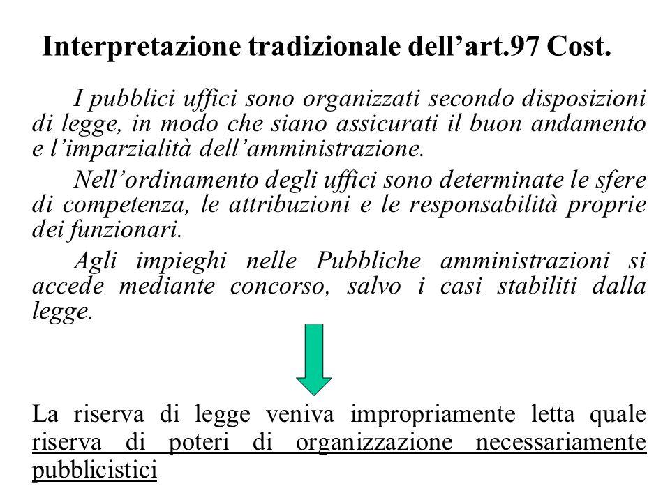 Interpretazione tradizionale dellart.97 Cost.