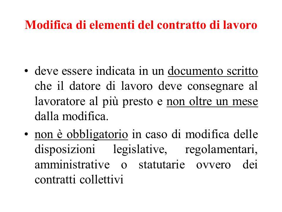 Modifica di elementi del contratto di lavoro deve essere indicata in un documento scritto che il datore di lavoro deve consegnare al lavoratore al più