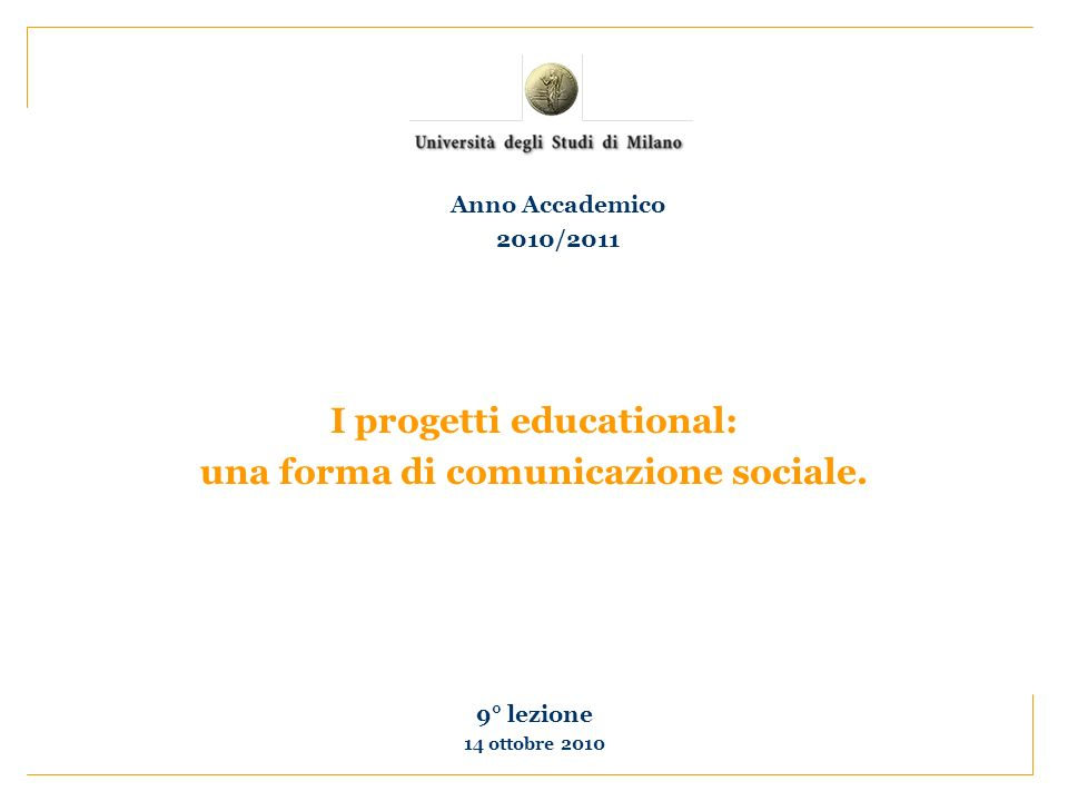 I progetti educational: una forma di comunicazione sociale.