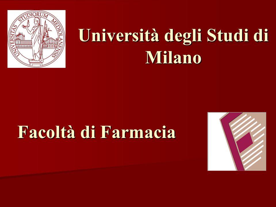 Università degli Studi di Milano Facoltà di Farmacia