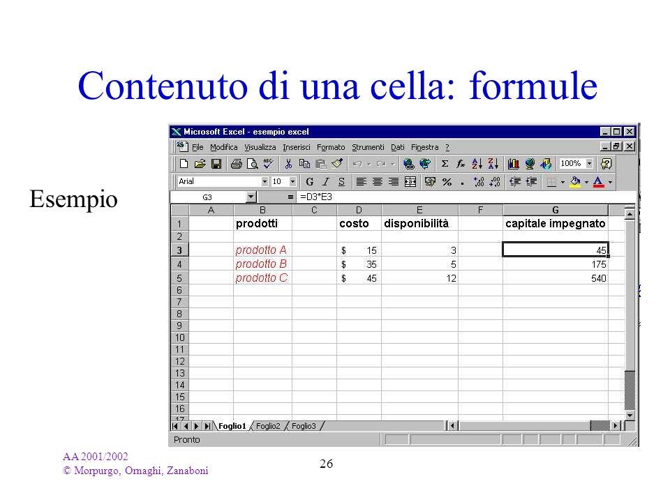 AA 2001/2002 © Morpurgo, Ornaghi, Zanaboni 26 Contenuto di una cella: formule Esempio