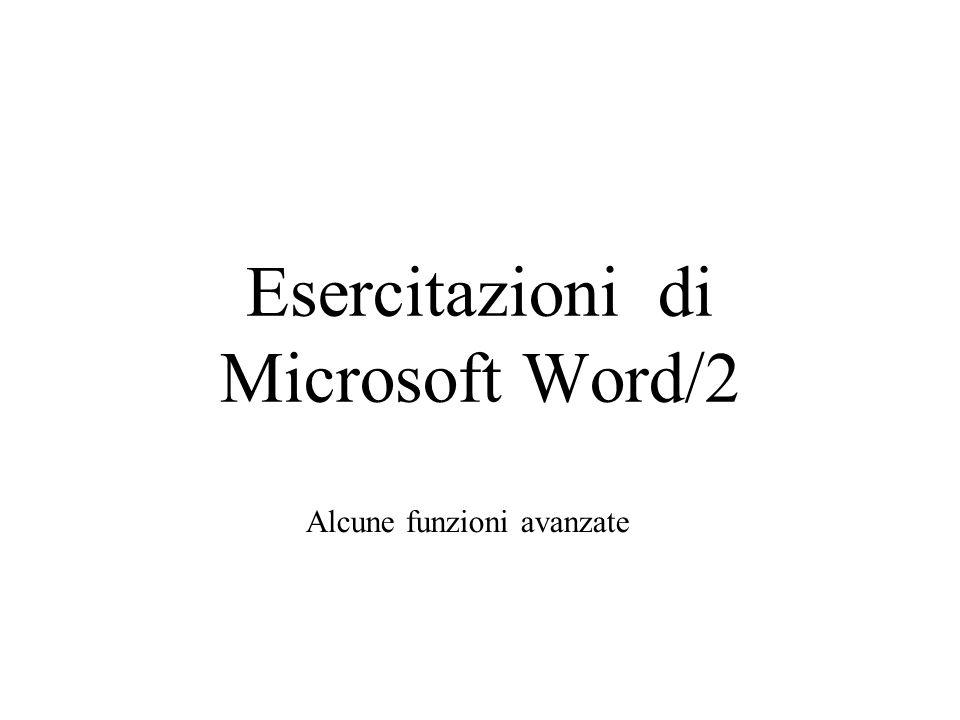 Esercitazioni di Microsoft Word/2 Alcune funzioni avanzate