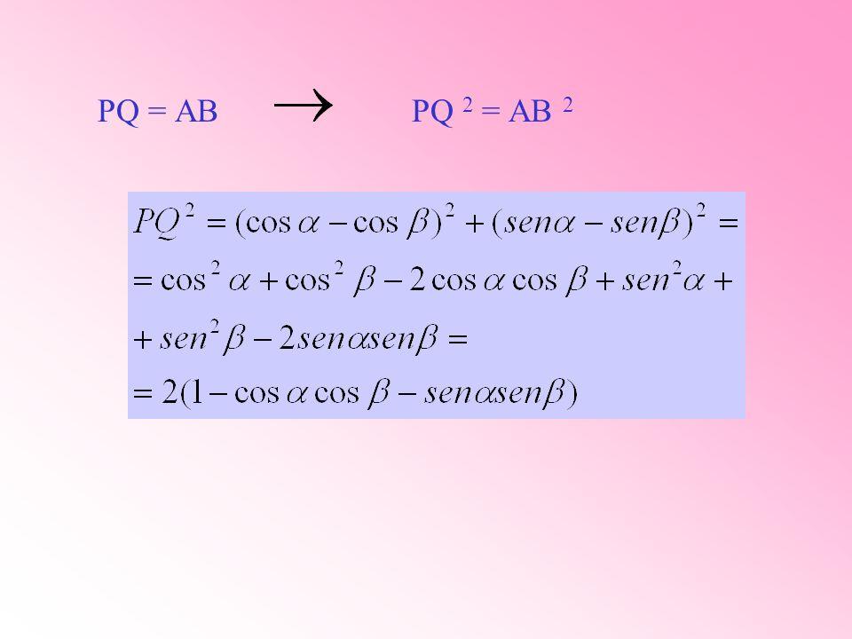 PQ = AB PQ 2 = AB 2
