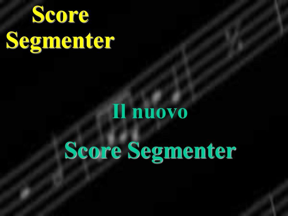 Il nuovo Score Segmenter