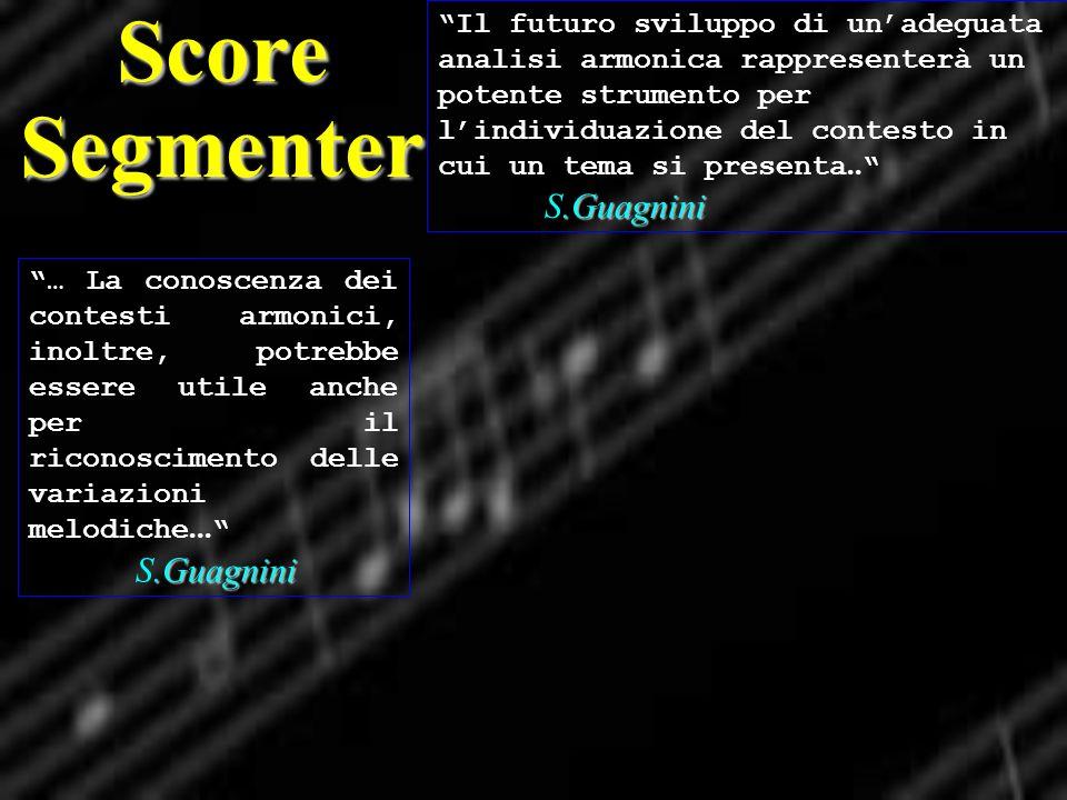 .Guagnini … La conoscenza dei contesti armonici, inoltre, potrebbe essere utile anche per il riconoscimento delle variazioni melodiche... S.Guagnini S