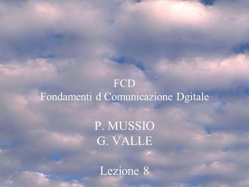 ven 30/3/068 Modelli Utente FCD 2005/61 FCD Fondamenti d Comunicazione Dgitale P.