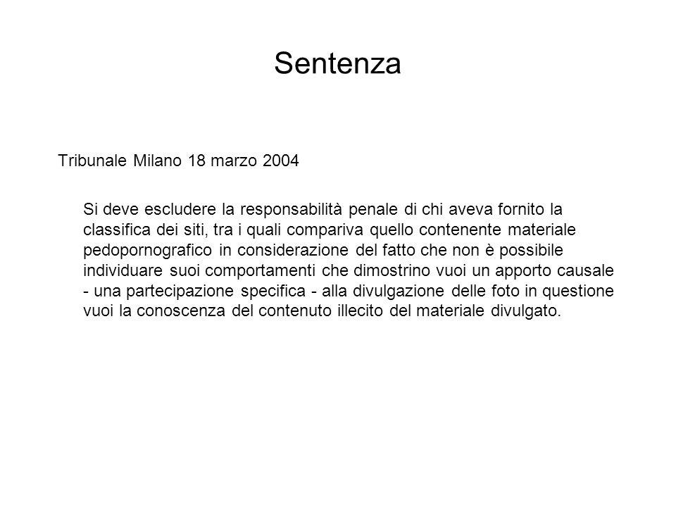 Sentenza Tribunale Milano 18 marzo 2004 Si deve escludere la responsabilità penale di chi aveva fornito la classifica dei siti, tra i quali compariva