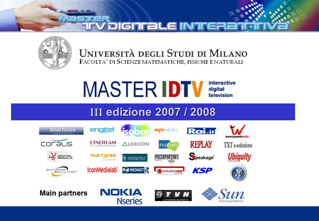 Main partners III edizione 2007 / 2008