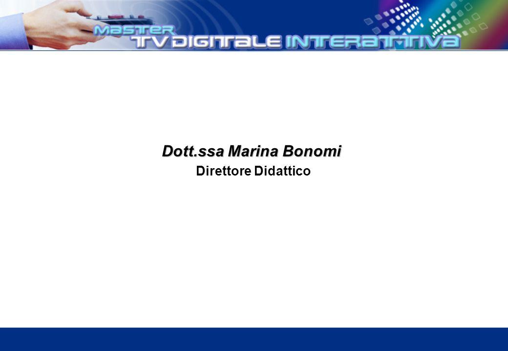 Dott.ssa Marina Bonomi Dott.ssa Marina Bonomi Direttore Didattico