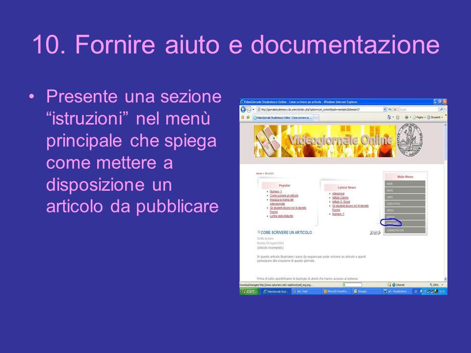 10. Fornire aiuto e documentazione Presente una sezione istruzioni nel menù principale che spiega come mettere a disposizione un articolo da pubblicar