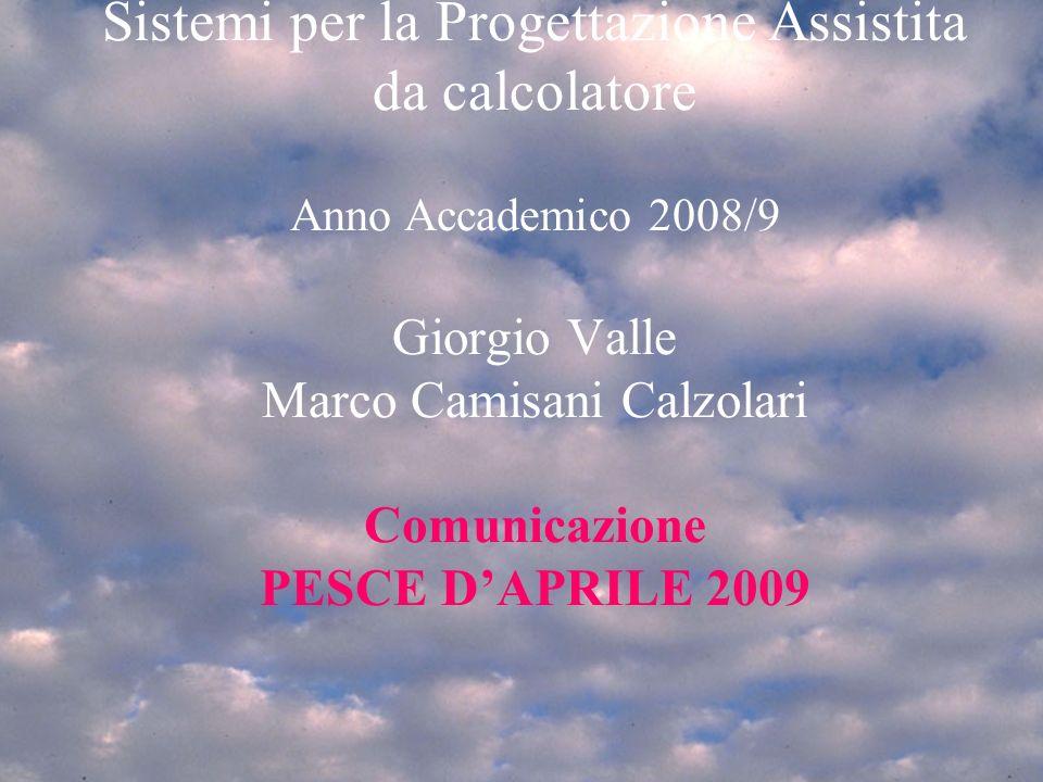 Mar 3/3/20091 Programma del corso1mar 4/3/20081 Introduzione SPA 2007/81 Sistemi per la Progettazione Assistita da calcolatore Anno Accademico 2008/9