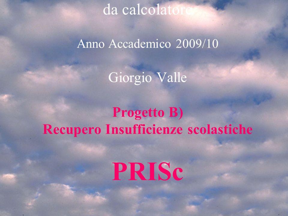 Gio 18/3/2010Progetto recupero insufficienze scolastiche 12 DOMANDE.