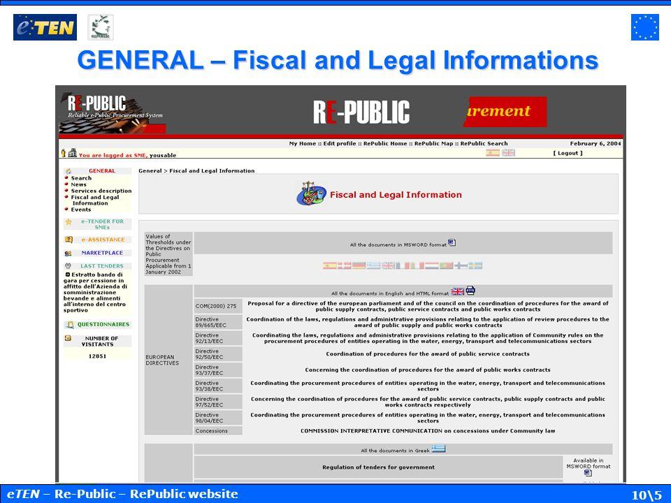 10\5 GENERAL – Fiscal and Legal Informations eTEN – Re-Public – RePublic website