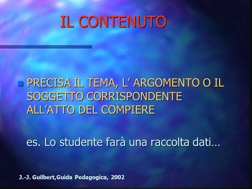 CRITERIO n E la definizione del livello accettabile di performance che lo studente deve raggiungere es.
