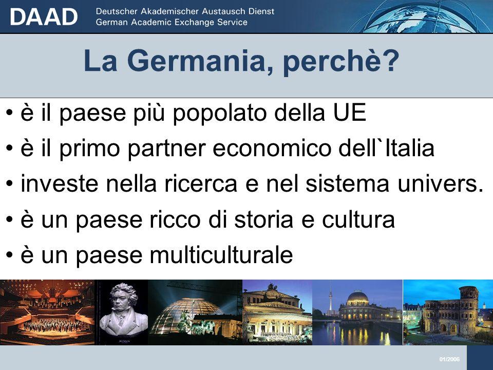 01/2006 Obiettivi e compiti del DAAD Borse di studio individuali per tedeschi 65 Mio.