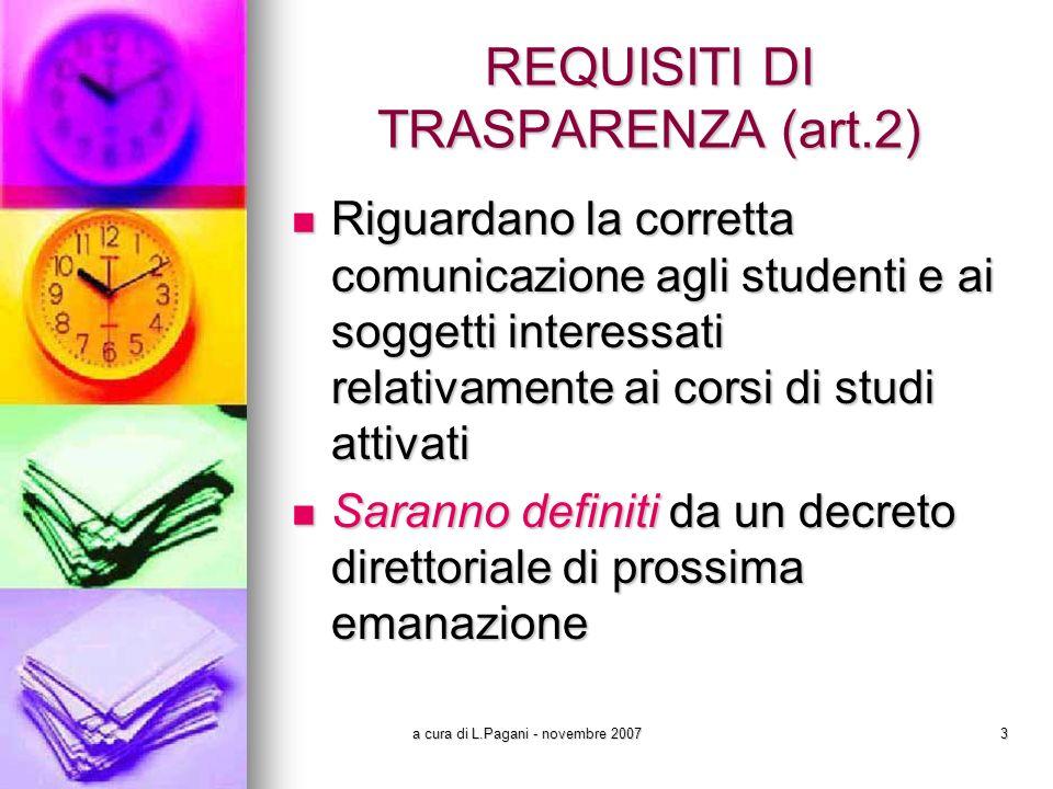 a cura di L.Pagani - novembre 200714 VERIFICA DEI REQUISITI (art.9 - all.