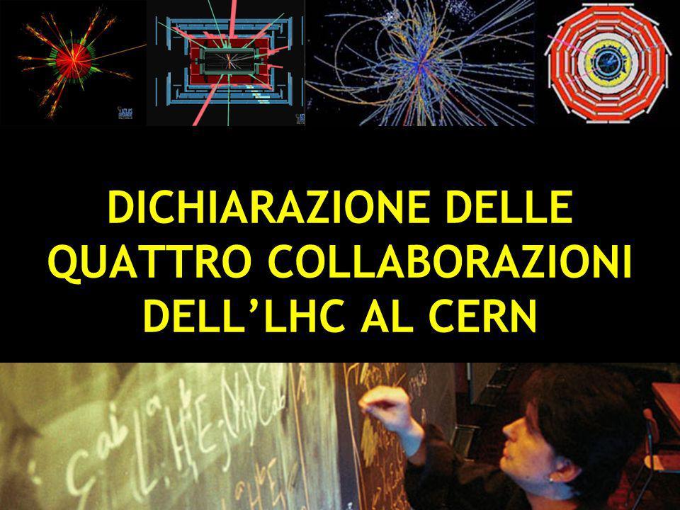 stefano bianco - la fisica e` open access - torino 18 ottobre 2010 17 DICHIARAZIONE DELLE QUATTRO COLLABORAZIONI DELLLHC AL CERN