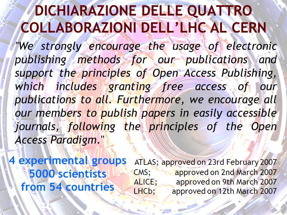 stefano bianco - la fisica e` open access - torino 18 ottobre 2010 18 DICHIARAZIONE DELLE QUATTRO COLLABORAZIONI DELLLHC AL CERN