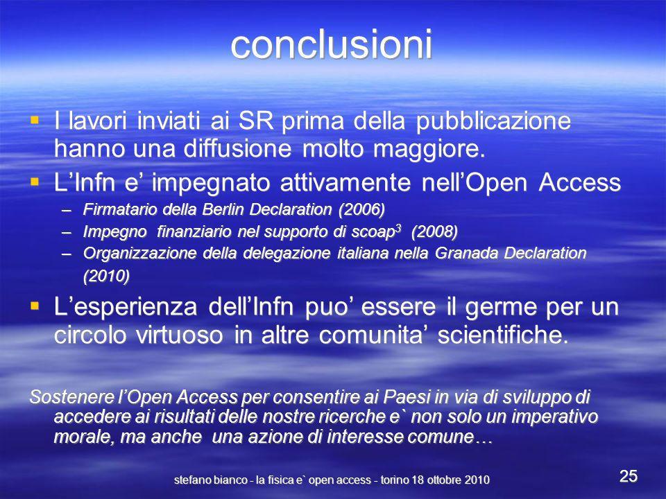 stefano bianco - la fisica e` open access - torino 18 ottobre 2010 25 conclusioni I lavori inviati ai SR prima della pubblicazione hanno una diffusion