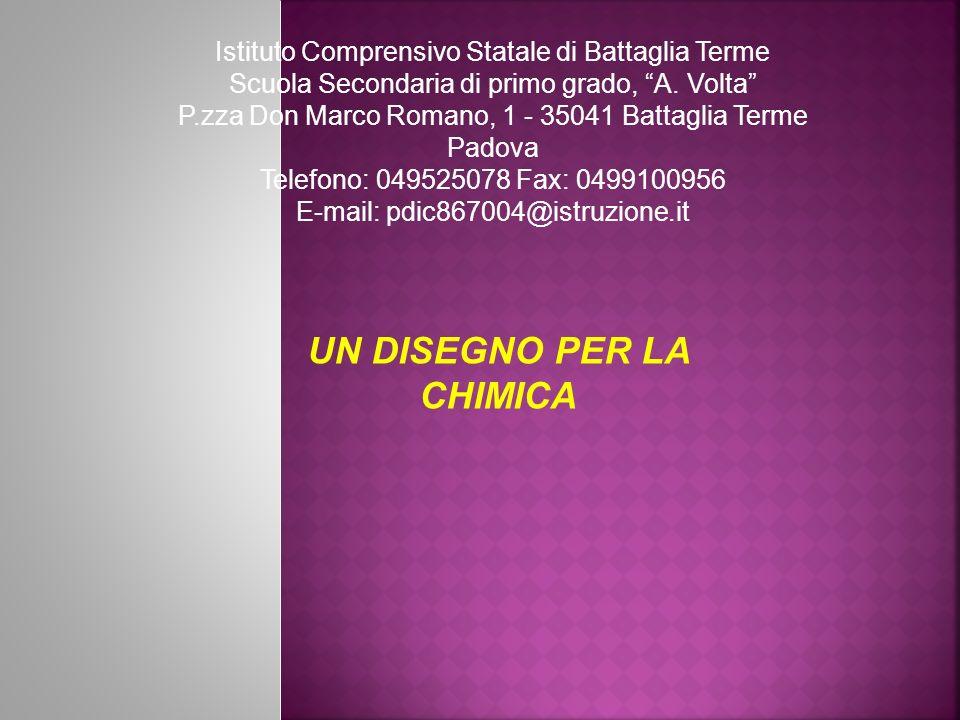 Istituto Comprensivo Statale di Battaglia Terme Scuola Secondaria di primo grado, A. Volta P.zza Don Marco Romano, 1 - 35041 Battaglia Terme Padova Te