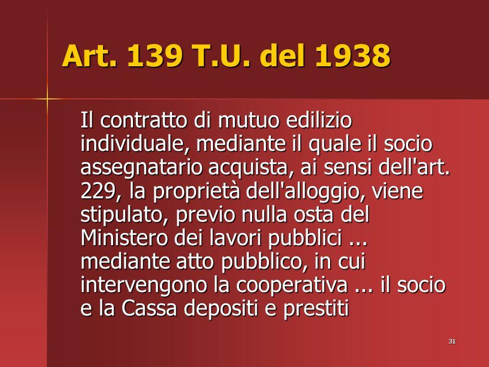 31 Art. 139 T.U.