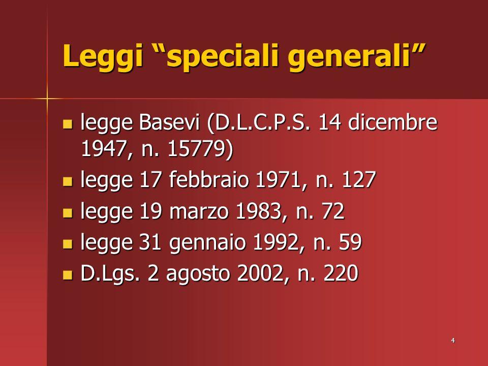 4 Leggi speciali generali legge Basevi (D.L.C.P.S.