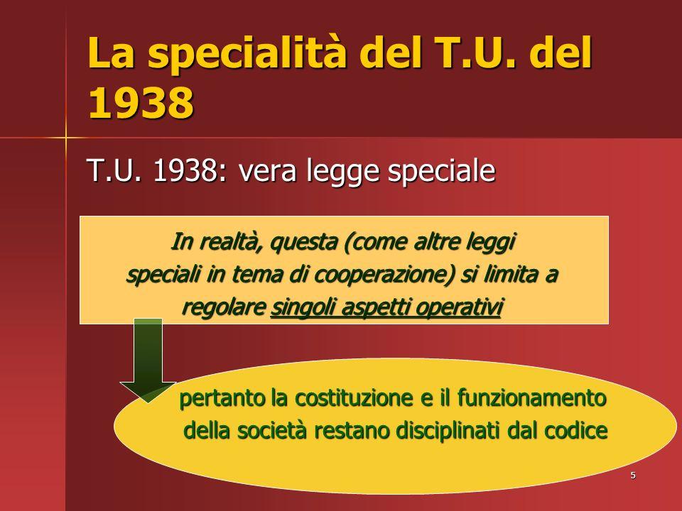 5 La specialità del T.U. del 1938 T.U.