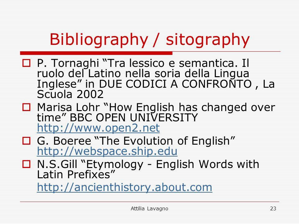 Attilia Lavagno23 Bibliography / sitography P. Tornaghi Tra lessico e semantica.