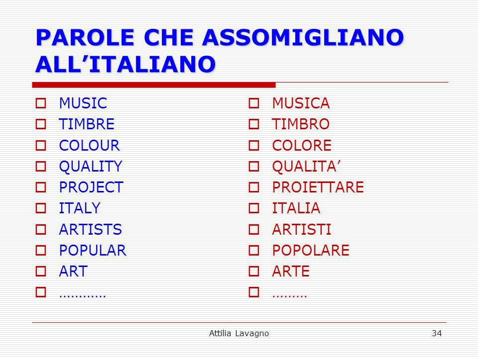 Attilia Lavagno34 PAROLE CHE ASSOMIGLIANO ALLITALIANO MUSIC TIMBRE COLOUR QUALITY PROJECT ITALY ARTISTS POPULAR ART ………… MUSICA TIMBRO COLORE QUALITA