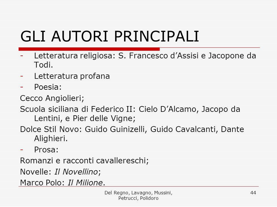 Del Regno, Lavagno, Mussini, Petrucci, Polidoro 44 GLI AUTORI PRINCIPALI -Letteratura religiosa: S.