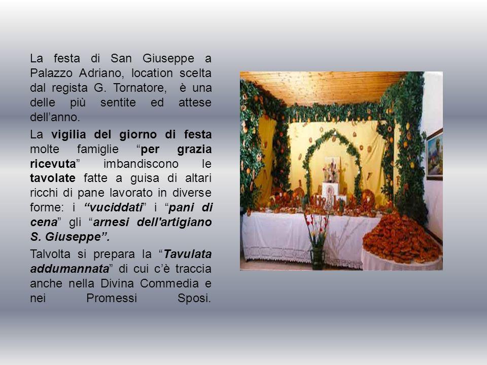 La festa di San Giuseppe a Palazzo Adriano, location scelta dal regista G.