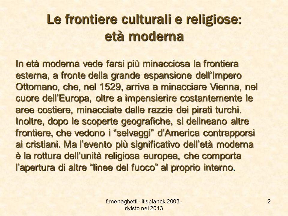 f.meneghetti - itisplanck 2003 - rivisto nel 2013 1 L Europa moderna ebreieretici