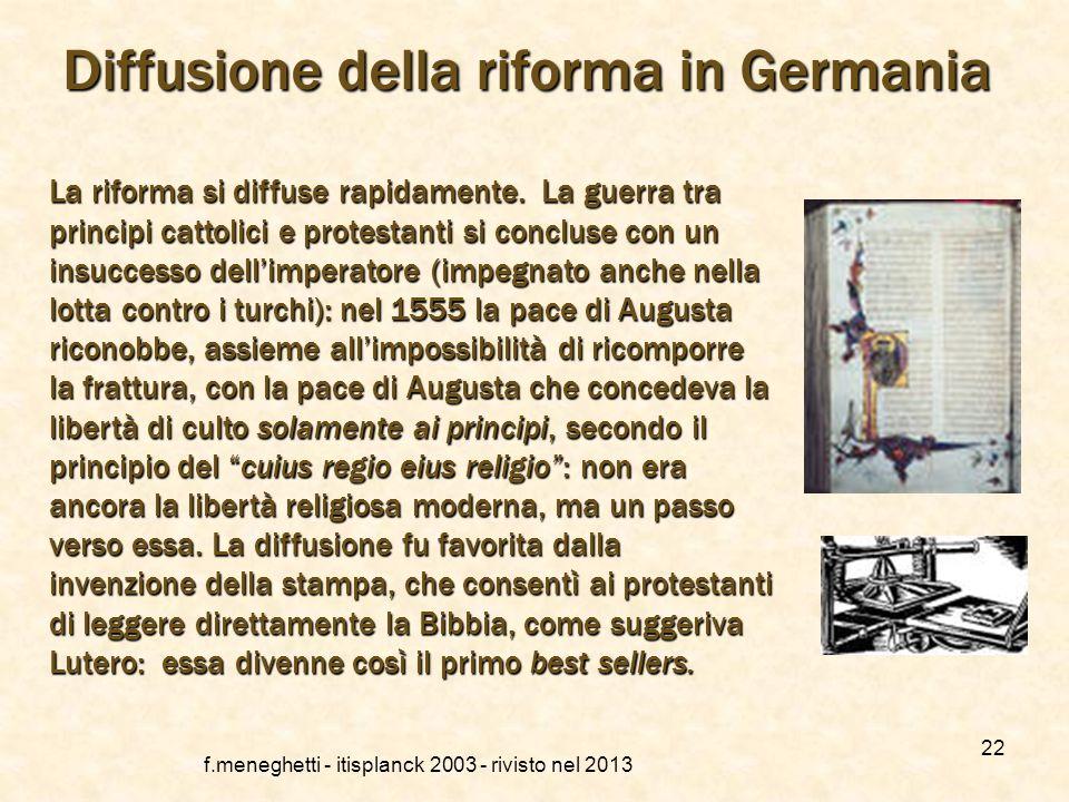 f.meneghetti - itisplanck 2003 - rivisto nel 2013 21 Protestanti vs. cattolici