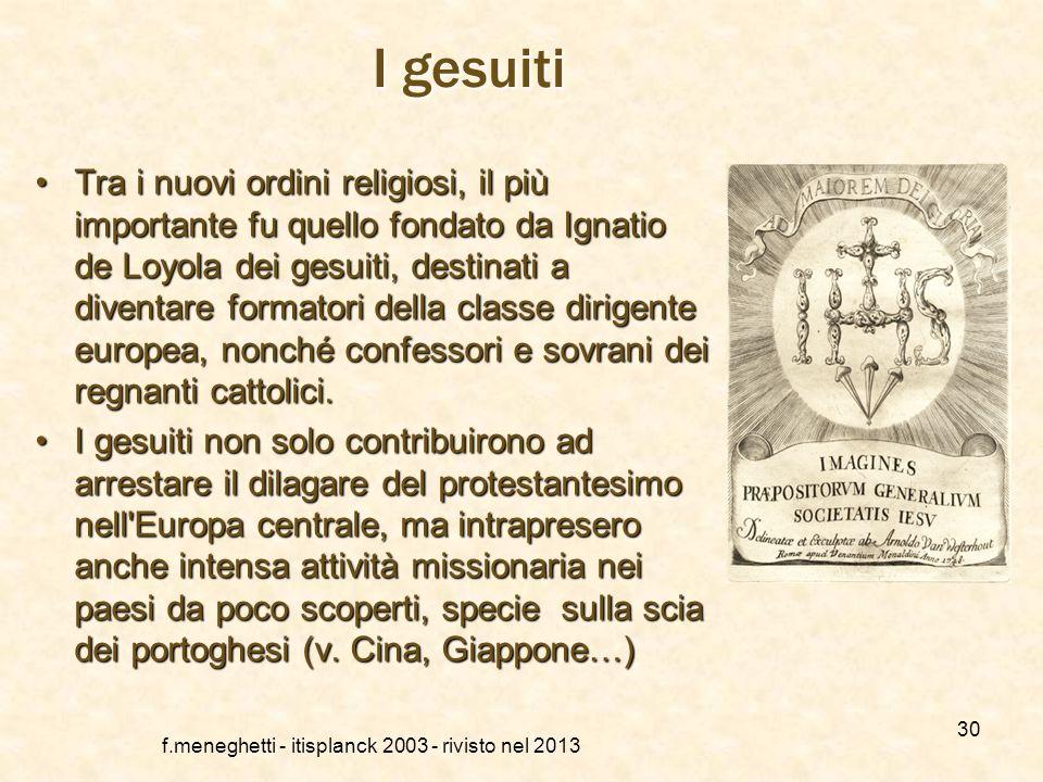 f.meneghetti - itisplanck 2003 - rivisto nel 2013 29 La riforma cattolica Con questo termine si indica un movimento di rinnovamento interno alla chies