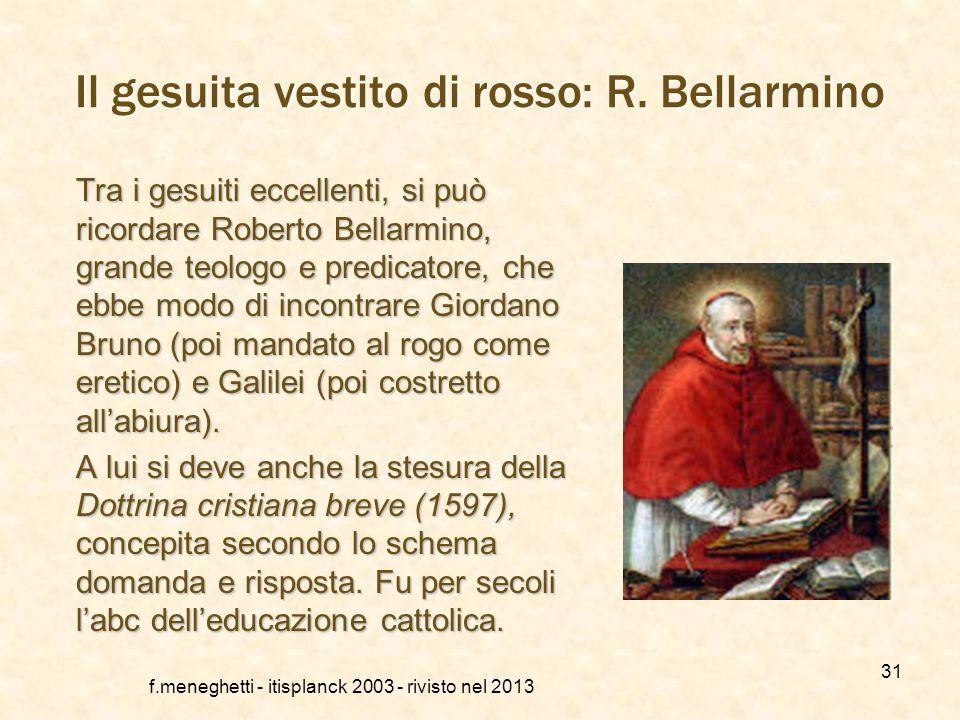 I gesuiti Tra i nuovi ordini religiosi, il più importante fu quello fondato da Ignatio de Loyola dei gesuiti, destinati a diventare formatori della cl