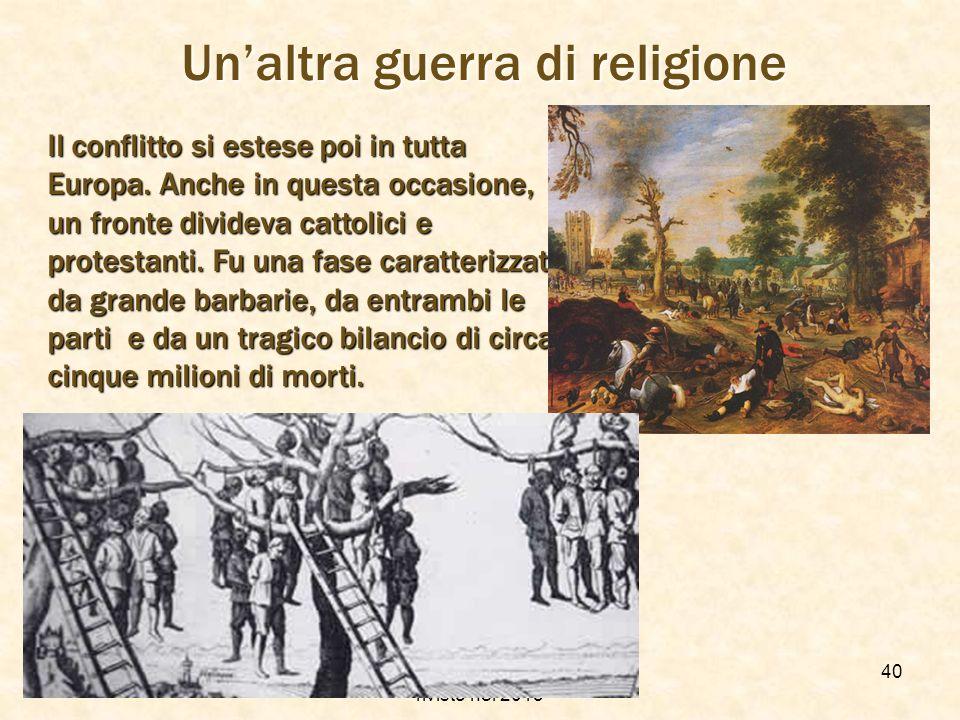 f.meneghetti - itisplanck 2003 - rivisto nel 2013 39 La guerre dei Trentanni Altrettanto sanguinosa e violenta, fu la guerra dei Trentanni (1618-1648)