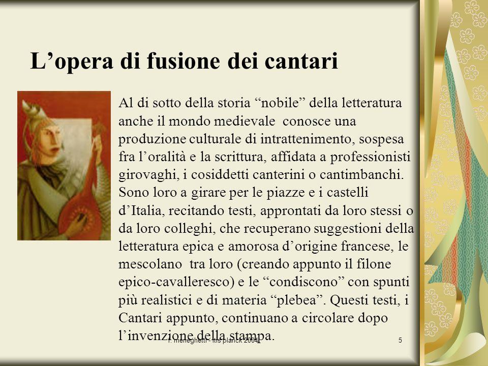 f. meneghetti - itis planck 20045 Al di sotto della storia nobile della letteratura anche il mondo medievale conosce una produzione culturale di intra